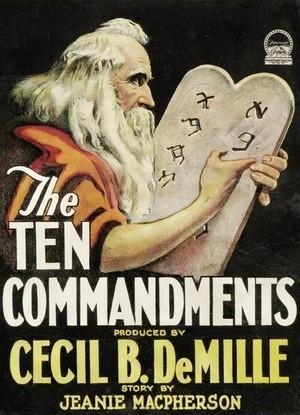 «Десять заповедей», режиссер Сесиль де Милль, 1923 год.