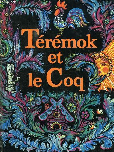 Xenia Teremok et le Coq